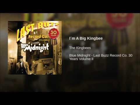 I´m A Big Kingbee