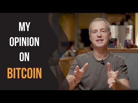 My Opinion On Bitcoin