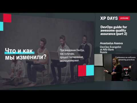 DevOps guide for awesome quality assurance, part 1 (Anastasiya Aseeva, Russia)