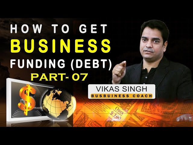 Business Funding Stages/Hierarchy (Part -7) | Vikas Singh-Business Coach