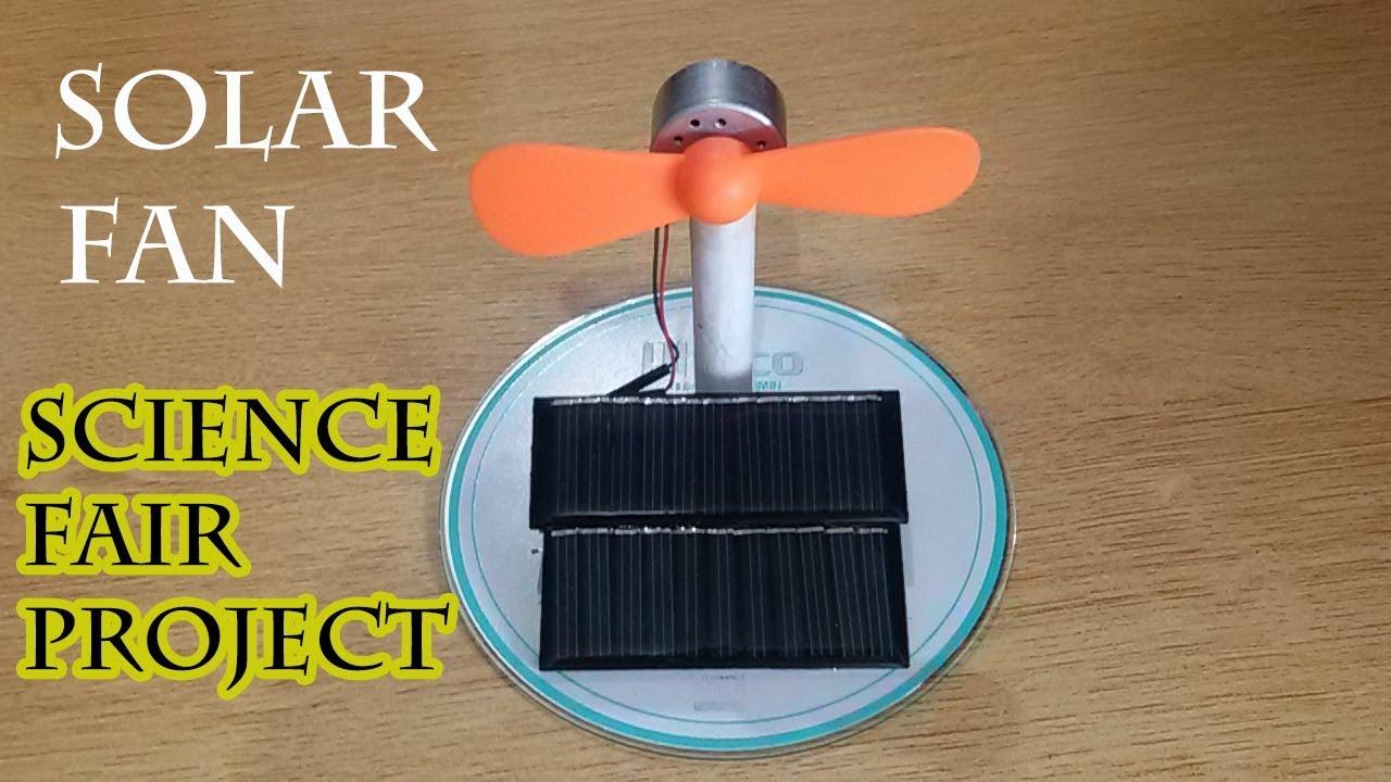 Alternative Energy Fan Science Fair Project Solar Energy
