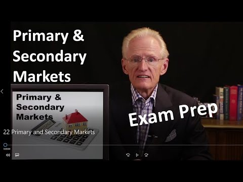 22 Primary and Secondary Markets-Arizona Real Estate License Exam Prep
