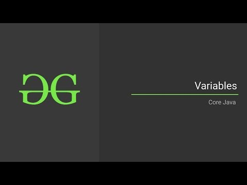 Variables (Core Java) | GeeksforGeeks