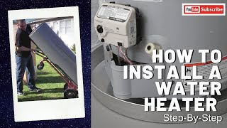 How To Install A Water Heater - Step-by-step