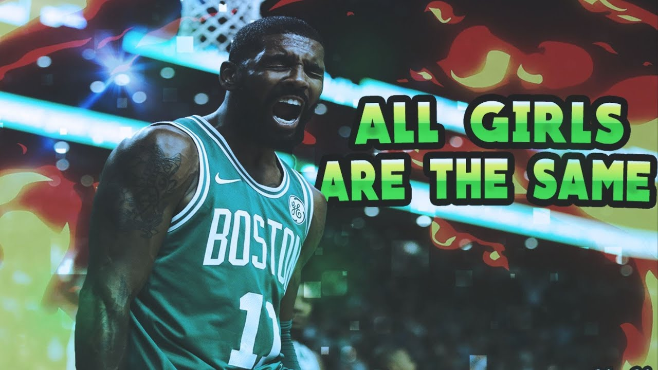 c1346ccce48 Kyrie Irving Mix 2018 -