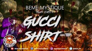 Beme Mystique aka TrapQueen - Gucci Shirt [40 Ball Riddim] April 2020