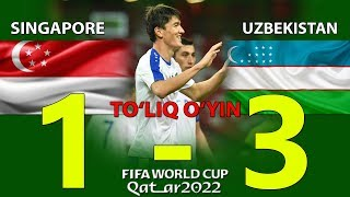 Singapore 1-3 Uzbekistan.(Toliq oyin)  Singapur vs Ozbekiston 1-3 (Toliq oyin) 15.10.2019