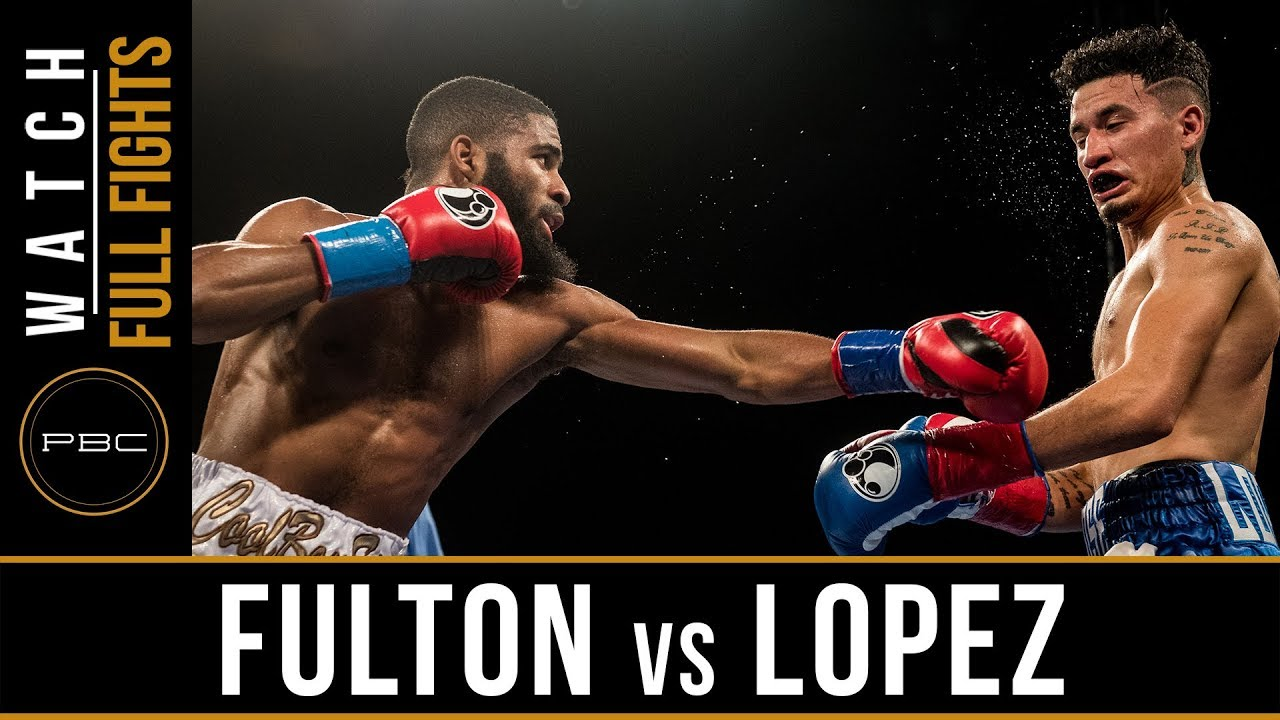 Fulton vs Lopez FULL FIGHT: December 8, 2017 - PBC on FS1