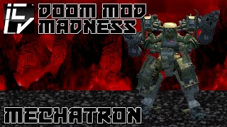 MECHATRON - DOOM MOD MADNESS