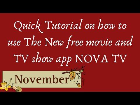 Quick Tutorial For New App NOVA  November 2019