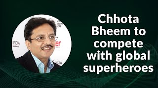 Chhota Bheem to compete with global