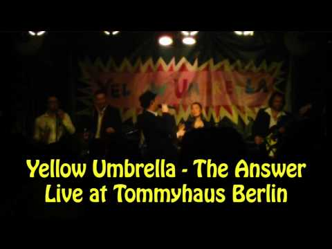 Yellow Umbrella   The Answer