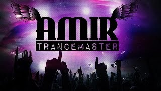 Amir Trancemaster All You Need Is Trance November 2014 FREE DOWNLOAD HD