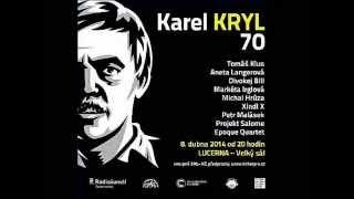 Michal Hrůza - Srdce a kříž (Karel Kryl 70, live)