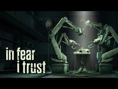 In Fear I Trust - Universal - HD (Sneak Peek) Gameplay Trailer