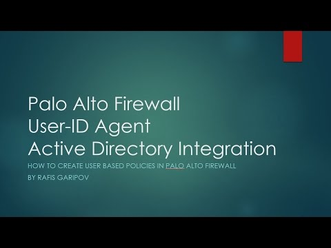 13. Palo Alto Firewall and Active Directory Integration