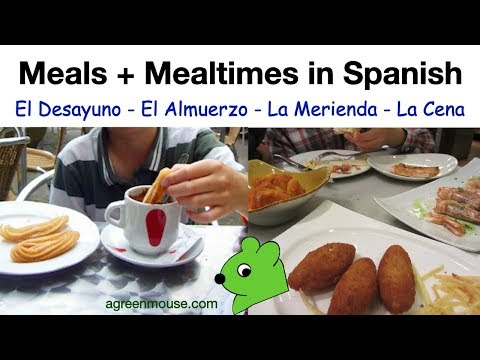 Meals and Mealtimes in Spanish: ¿A qué hora es?