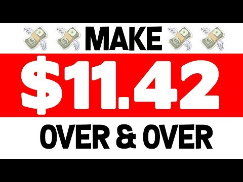 MAKE $11.42 OVER & OVER | MAKE MONEY FROM HOME FREE
