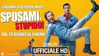 Sposami, Stupido! - Trailer Ufficiale Italiano | HD