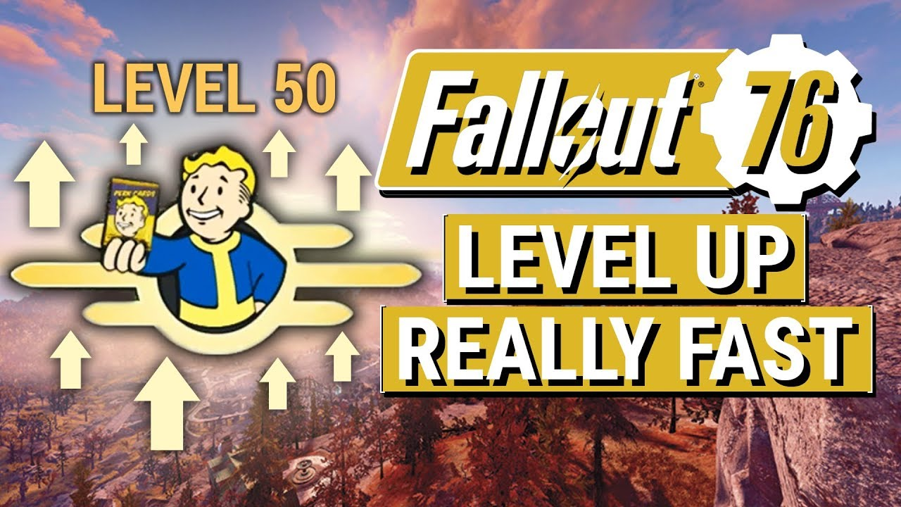 FALLOUT 76 How To Level Up REALLY FAST in Fallout 76