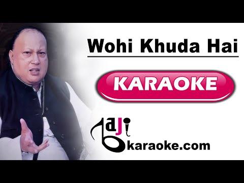 Wohi Khuda Hai - FREE Video Karaoke - URDU Lyrics - Nusrat Fateh - by Baji Karaoke