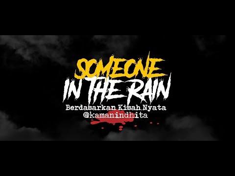 Cerita Horor True Story - Someone In The Rain