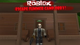 Roblox : Escape Summer Camp ภารกิจหนีตายจากแคมป์ฆาตกรเจสัน