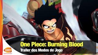 One Piece: Burning Blood - Trailer dos Modos de Jogo - Bandai Namco Brasil