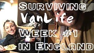 (Part 1 Ep. 1) Surviving VANLIFE Week #1 in England