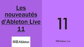 Les nouveautés d'Ableton Live 11