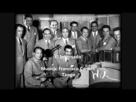 Juan Polito Y Su Orquesta Tipica - El Internado - ...