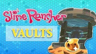 Slime Rancher Gold Slime Vaults - Slime Rancher Vault Locations