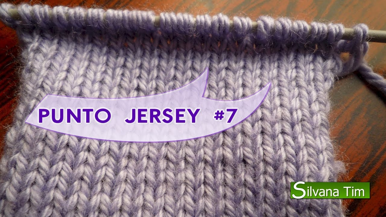 PUNTO JERSEY o punto liso. Tejido con dos agujas #7 - YouTube