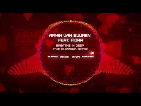 Armin van Buuren feat. Fiora - Breathe In Deep (The Blizzard Remix) mp3