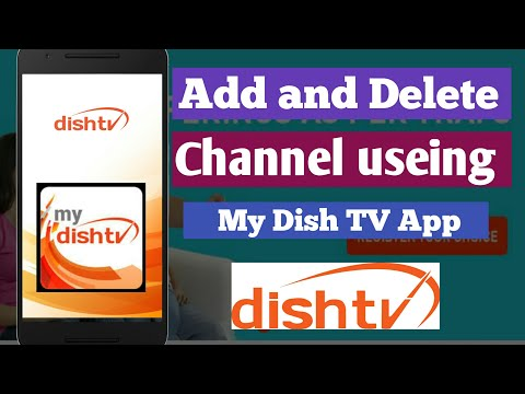 Dish Tv Channel Delete Kaise Kare    Dish Tv Channel Add Online