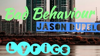 Bad behaviour  Jason Derulo LYRICS