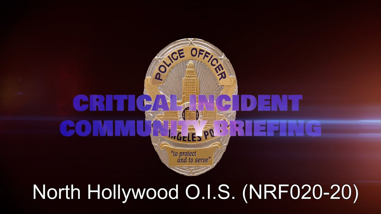 North Hollywood Division OIS - 5/27/20 (NRF020-20)