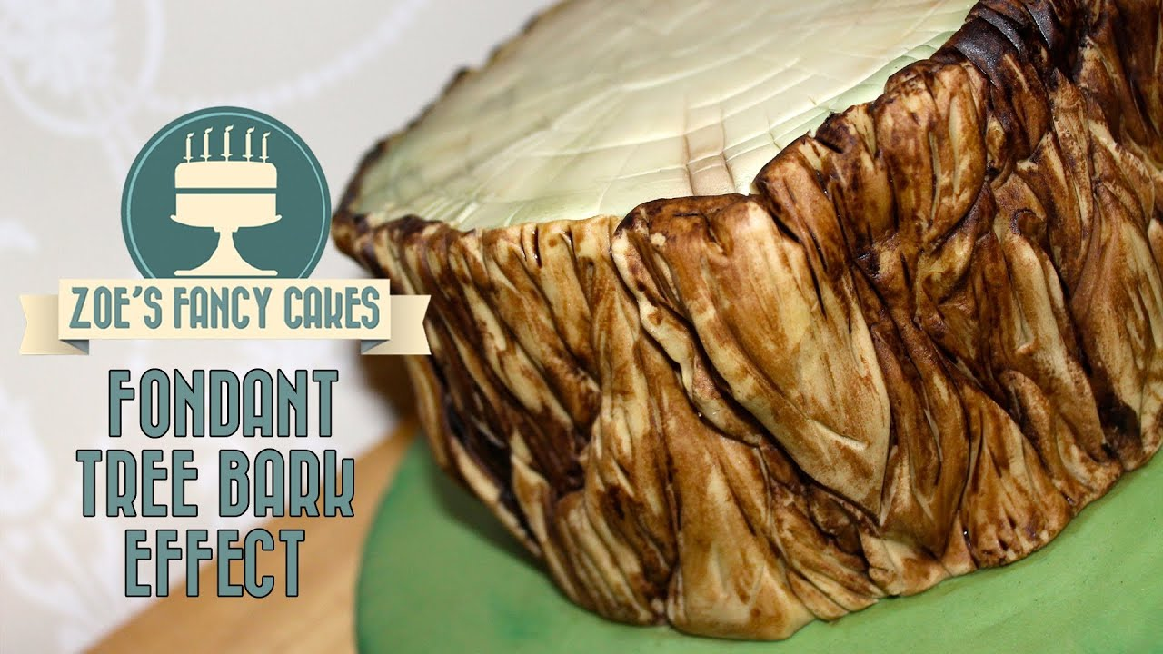 Fondant Tree Bark Effect How To Tutorial Zoes Fancy Cakes