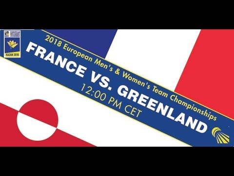 2018 EWTC France - Greenland (Court 5)
