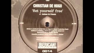 Christian de Hugo - Set yourself free (Gothek Dc remix)