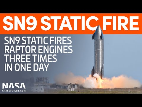 Starship SN9 Static Fires - Three Raptor Engine Tests in One Day