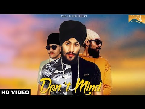 New Punjabi Song 2017 - Don't Mind (Full...
