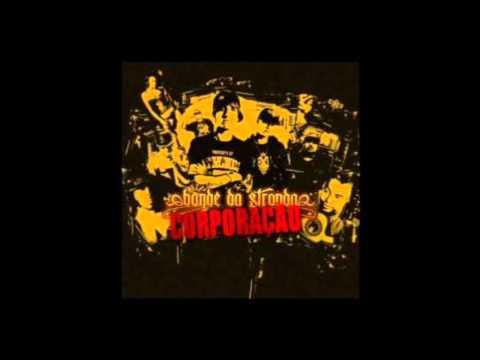 Bonde da Stronda - Corporação EP. MIXTAPE 2012