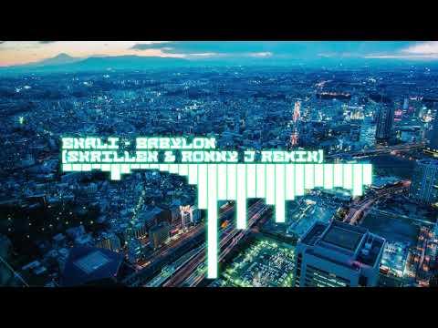 Ekali - Babylon (Skrillex & Ronny J Remix)