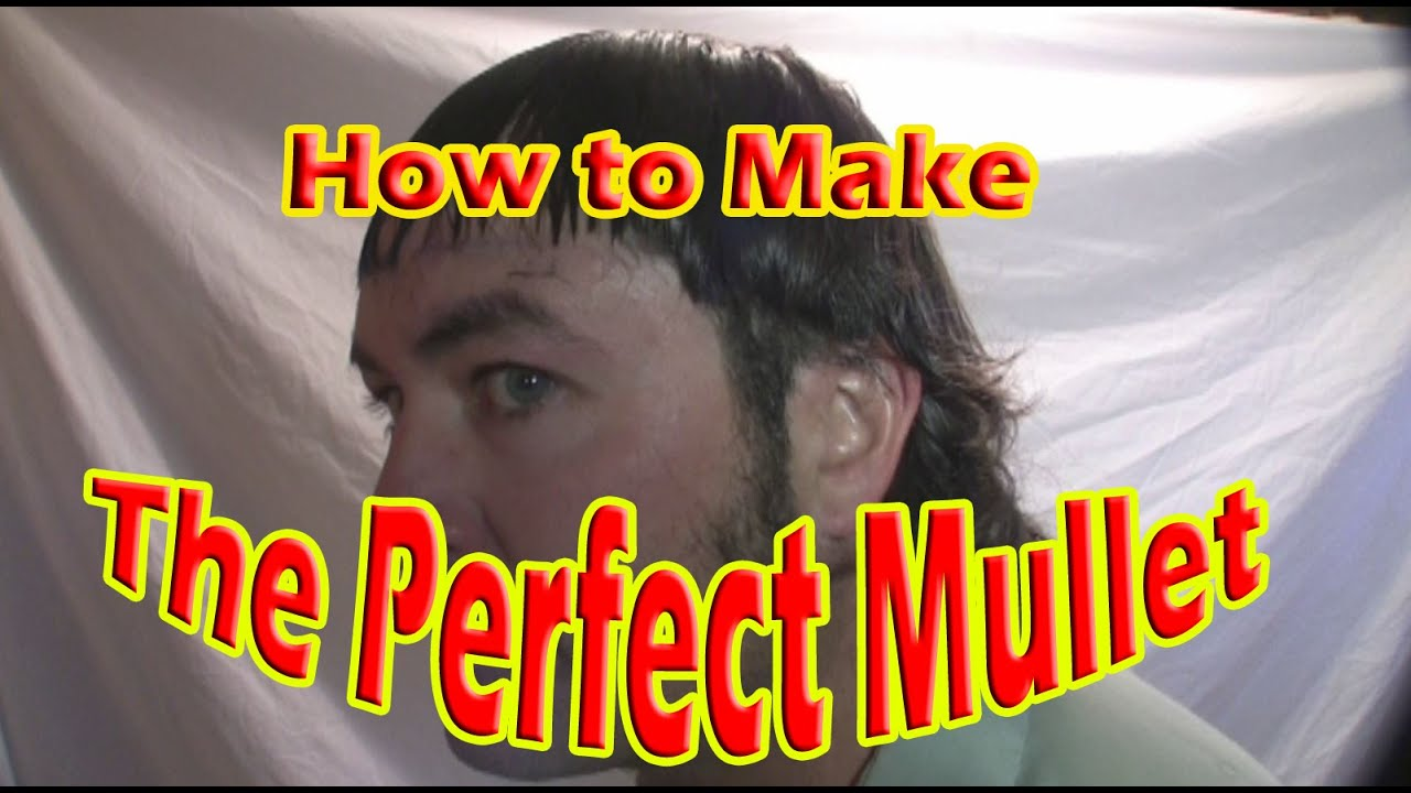 The Authentic Mullet The Perfect Mullet Haircut Every Time Youtube