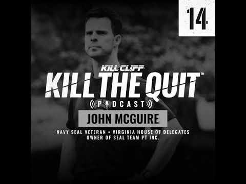 John McGuire: Navy SEAL Veteran - Virginia House Of Delegates - KILL CLIFF Podcast Interview
