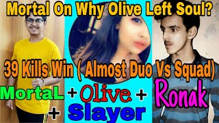 Mortal Playing With Olive | Mortal On Why Olive Left Soul | Mortal On Why Olive Left Soul | Stream