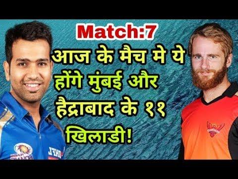 IPL 2018: Mumbai indians (MI) vs sunrisers hyderabad (SRH) predicted playing eleven (XI)