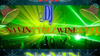 5 DJ NAVIN VYBEZ WINE GYAL 2012 MIX  CHUNARI CHUNARI mp3