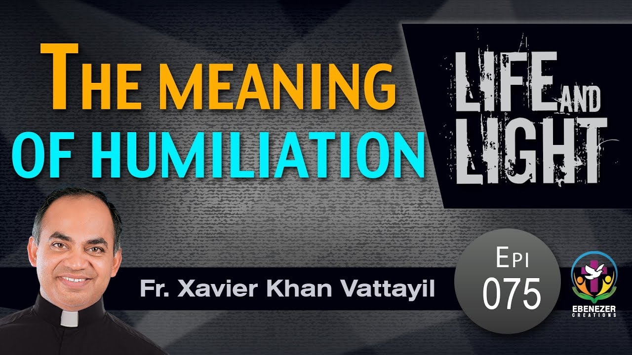 The meaning of humiliation